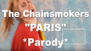 Paris Parody Video